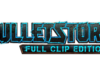 PEOPLE CAN FLY AND GEARBOX PUBLISHING UNLEASH LAUNCH TRAILER FOR BULLETSTORM: FULL CLIP EDITION