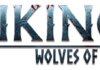 Rage, Blood and Ragnarok. Vikings – Wolves of Midgard Unleashes Today