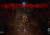 Uncover the Roots of Insanity - Available on Steam April 3rd