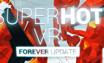 SUPERHOT VR FOREVER Update Available Now