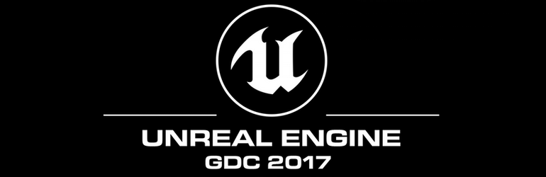 Check Out Epic Games at GDC 2017!
