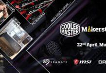 Cooler Master Makers Meet @ Mumbai, 22nd April