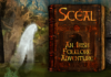 Scéal: The Irish Folklore Adventure