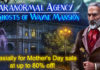 Mother's Day SALE! Get Paranormal Agency®: The Ghosts of Wayne Mansion at a great discount!