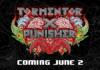 Tormentor X Punisher Is Coming June 2nd!
