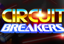 Circuit Breakers to Hit Xbox One and PS4 on 25th July 2017