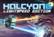 Hyper driven and completely reworked; Halcyon 6: Lightspeed Edition is set to launch August 10th!