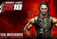 e-xpress ANNOUNCES MIDNIGHT LAUNCH FOR WWE 2K18