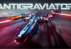 RACE WITHOUT SPEED LIMIT IN ANTIGRAVIATOR, COMING TO PC, PS4 AND XB1 IN 2018