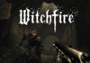 The Astronauts Unveils Dark Fantasy FPS, Witchfire, With Gameplay Teaser at The Game Awards