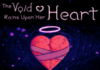 The Void Rains Upon Her Heart - Inspired by Dark Matter (Kirby) and Undertale