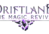 Driftland: The Magic Revival now with a new race! Wild Elves join the fight for the future of the shattered planet!