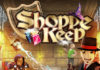 Original Shoppe Keep debuts on Xbox One