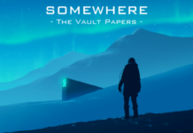 Somewhere: The Vault Papers Immerses Players in a Gripping Reality Based Thriller Filled with Whistleblowers, Conspiracies, and Manhunts